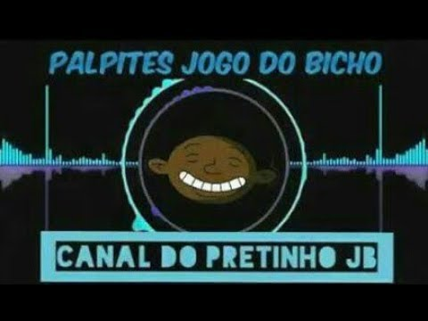 PALPITES PARA O JOGO DO BICHO✔ 31/05/2019✔ CANAL DO PRETINHO JB