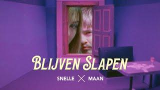 Snelle & Maan - Blijven Slapen