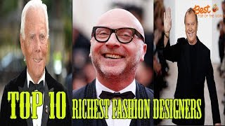 Top 10 Richest Fashion Designers in the World