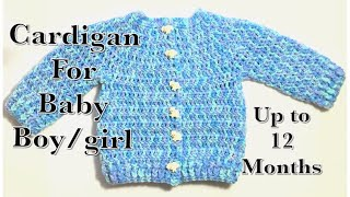 How To Crochet A Baby /childrens Cardigan / Sweater/ Jacket Up To 12 Months With Buttons #120