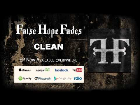False Hope Fades - Clean - EP