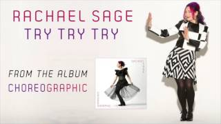 <b>Rachael Sage</b> Try Try Try Official Audio