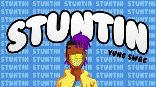Yvng Swag - Stuntin (OFFICIAL AUDIO)