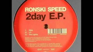 Ronski Speed - 2day
