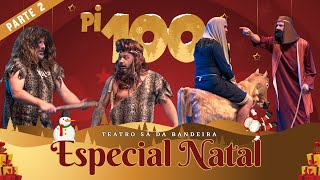 Pi100Pé 2020 - Especial Natal Prt. 2