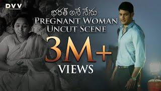 Bharat Ane Nenu Movie Pregnant Woman Uncut Scene