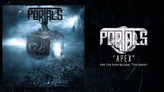 Portals - Apex [NEW 2015]