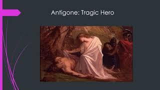 Aristotelian Tragic Heroes in Antigone: Are You Surprised? I Was.