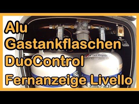 Alu-Gastankflaschen, DuoControl, Fernanzeige Livello: Einbau u. Gasprüfung Carsten Stäbler