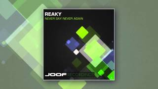 Reaky - Never Say Never Again (Reakson Remix)