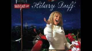 03. Hilary Duff- Santa Clause is Coming to Town HQ + Lyrics