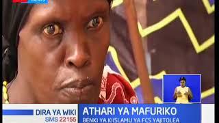 Wahathiriwa wa mafuriko kaunti ya Garissa wapata afueni kutoka benki ya Kiislamu FCS