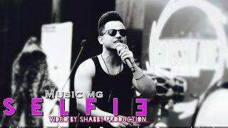 SELFIE MusicMG Mix  Millind Gaba