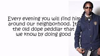 2 Chainz - Dope Peddler  (Lyrics) [Based On a TRU Story!]