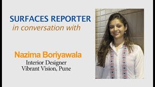 Designer Nazima Boriyawala in conversation with Surfaces Reporter