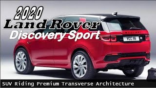 2020 Land Rover Discovery Sport Price | With New Platform Who added Electrification