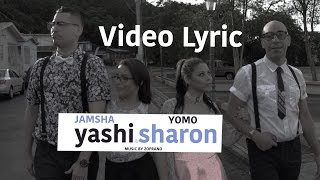 Yomo & Jamsha (Yashi & Sharon) Lyric Video