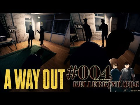A Way Out #4 – Stealth ist nicht Optional ★ Let's Play Together A Way Out [HD|60FPS|Co-Op]
