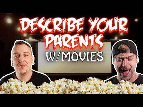 Describe Your Parents With Movie Titles!