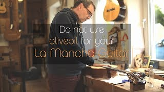 La Mancha guitar - How to care