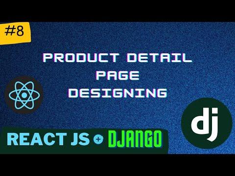 Product Detail Page Designing | Django React Series | PT - 8 thumbnail