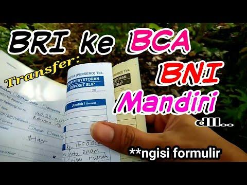 [2019] - Transfer BRI ke BCA tanpa Kartu ATM, begini cara isi formulirnya..