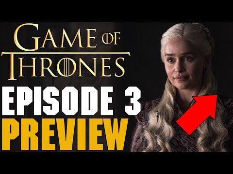 Game Of Thrones Season 8 Episode 3 Preview Breakdown