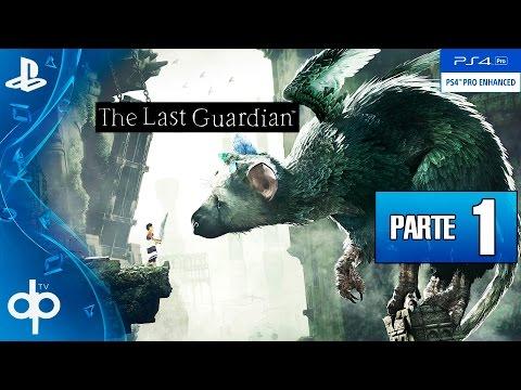 The Last Guardian Gameplay Español Parte 1 (PS4 PRO) | GUIA Completa - Walkthrough Primera Hora