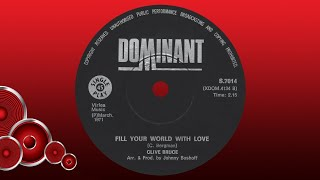 Clive Bruce - Fill your world with love