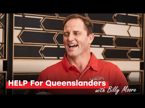 HELP For Queenslanders | Billy Moore