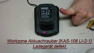 Workzone Akkuschrauber [KAS-108 LI-2-1] Ladegerät defekt