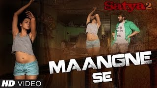 Maangne Se - Official Video Song - Satya 2
