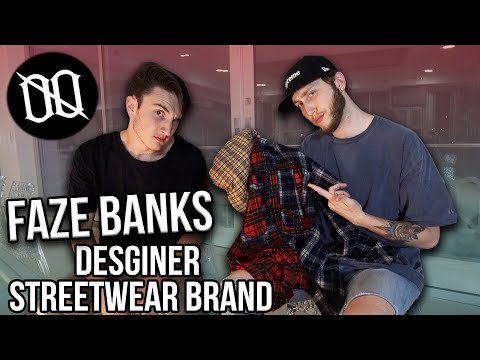 FAZE BANKS DESIGNER STREETWEAR BRAND REVIEW ft BANKS!