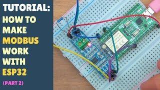 TUTORIAL: How to make MODBUS work with ESP32 - Arduino - RS485