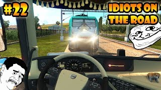 ★ IDIOTS on the road #22 - ETS2MP   Funny moments - Euro Truck Simulator 2 Multiplayer