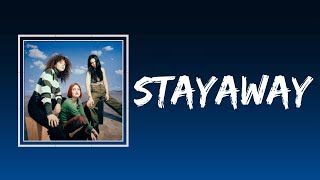 MUNA   Stayaway (Lyrics)