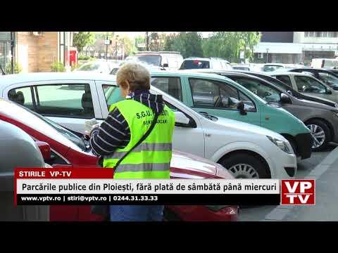 Parcările publice din Ploiești, fără plată de sâmbătă până miercuri