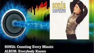 Sonia - Counting Every Minute  (Radio Version)