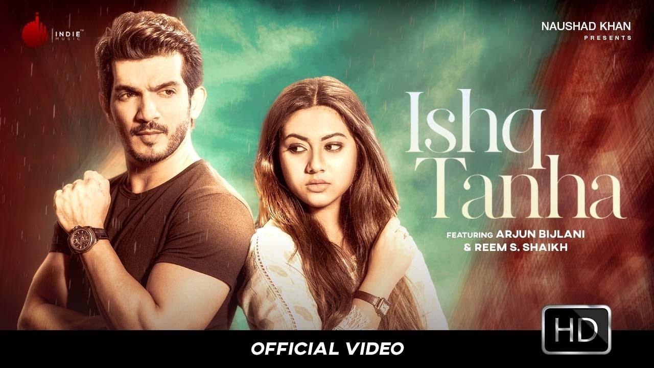 Ishq Tanha Lyrics - Siddharth Bhavsar Full Song Lyrics | Arjun Bijlani | Reem S. Shaikh | Indie Music Label - Lyricworld