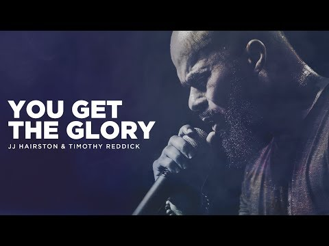 You Get The Glory