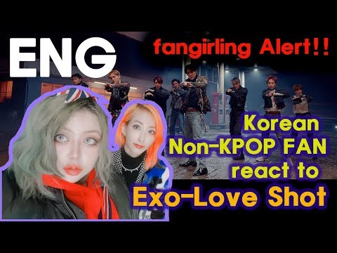 DOWNLOAD: [ENG] Korean Non Kpop fan react to Exo-Love Shot