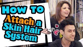 How to Attach a Skin Hair System | Lordhair.com