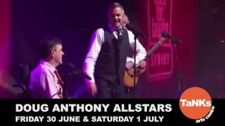 Doug Anthony Allstars: Near Death Experience | Tanks Arts Centre | 30 June & 1 July 2017