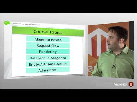 Fundamentals of Magento Development - Course Introduction