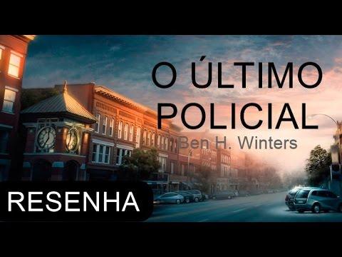 Resenha:  O Último Policial, de Ben H. Winters (The Last Policeman)