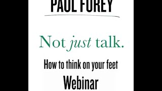 How to Think on Your Feet Webinar