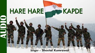 Freedom Anniversary | Hare Hare Kapde | Sheetal Kumrawat | Hindi Patriotic Song | Independence Day