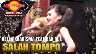 Nella Kharisma feat  Cak Roel - Salah Tompo (Official Music Videos)