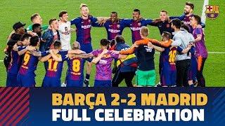 BARÇA 2-2 MADRID   Celebrations at Camp Nou