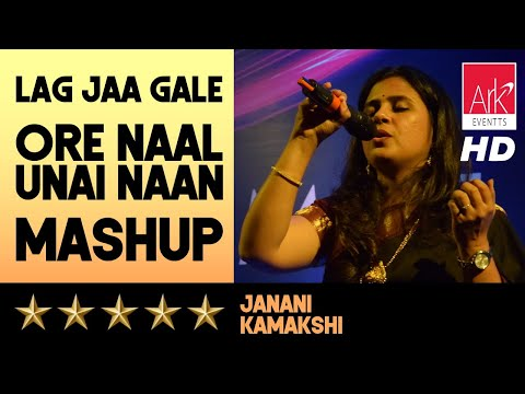Melange – Lag Jaa Gale + Ore Naal Unai Naan Mash Up – Janani Kamakshi